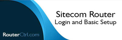 Sitecom Router Login and Basic Setup
