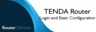 TENDA Router Login and Basic Configuration