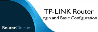 TP-Link Router Login and Basic Configuration