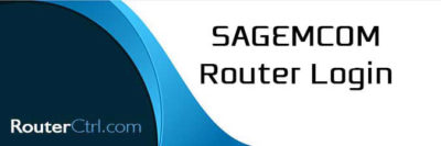 Sagemcom Router Login and Basic Configuration