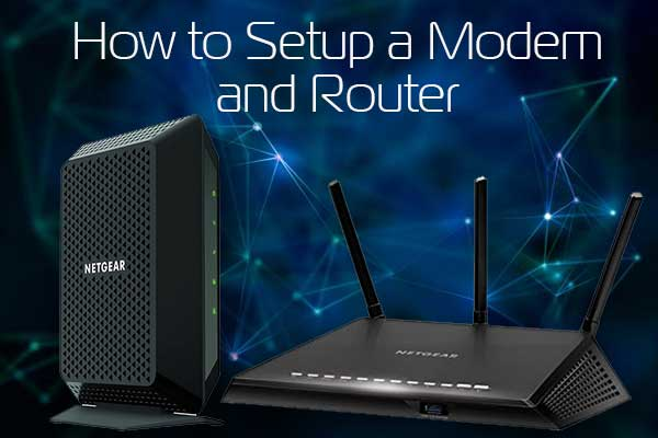 how to setup a modem and router