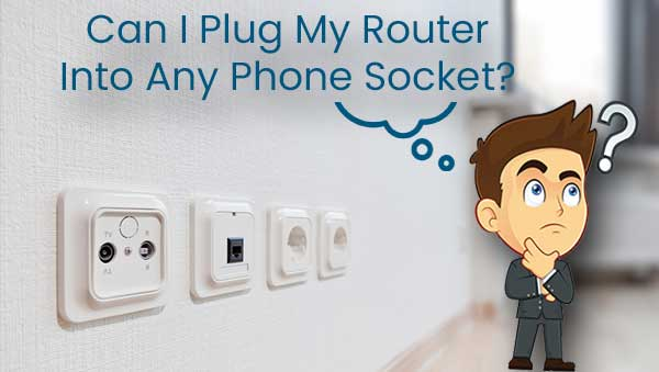 Can I Plug My Router Into Any Phone Socket