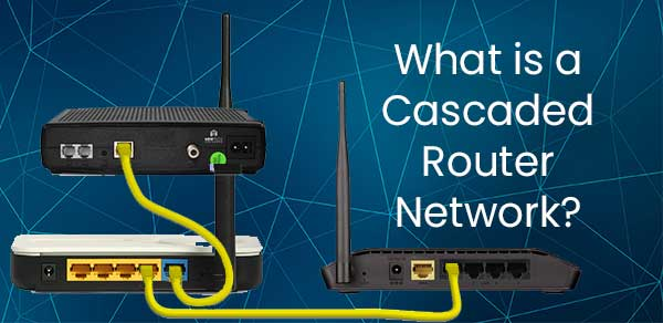 cascaded router network